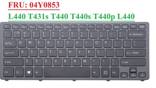 Brand New Lenovo UK QWERTY Keyboard for Lenovo L440 T431s T440 T440s T440p  L440